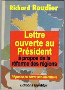 LETTRE OUVERTE AU PRÉSIDENT À PROPOS DE LA RÉFORME TERRITORIALE