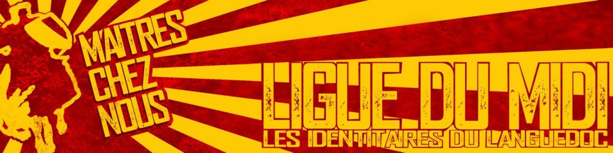 Ligue du Midi, les identitaires en Occitanie