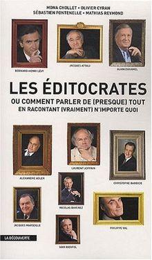 Les « éditocrates » : des journalistes dans le même lit