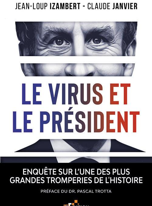 Bas les masques ! « Le virus et le président »