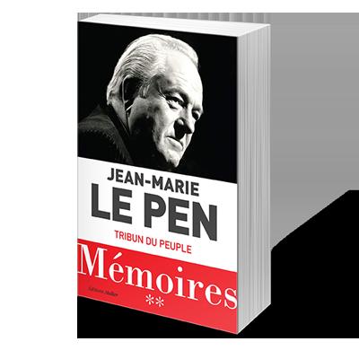 Jean-Marie Le Pen Tribun du Peuple