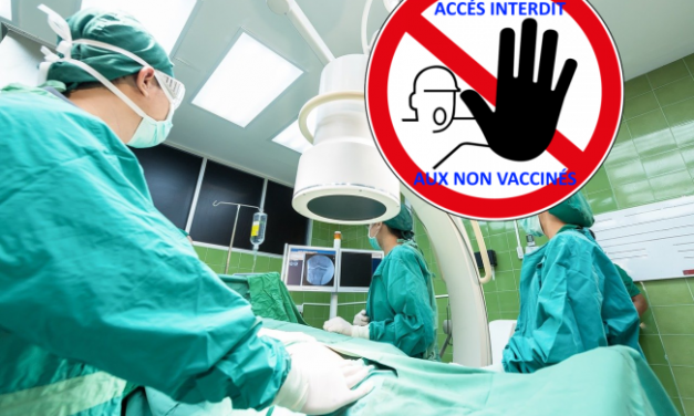 Interdiction de soins pour les non-vaccinés, votée par l'Assemblée Nationale : on est face à une bande de dingues !