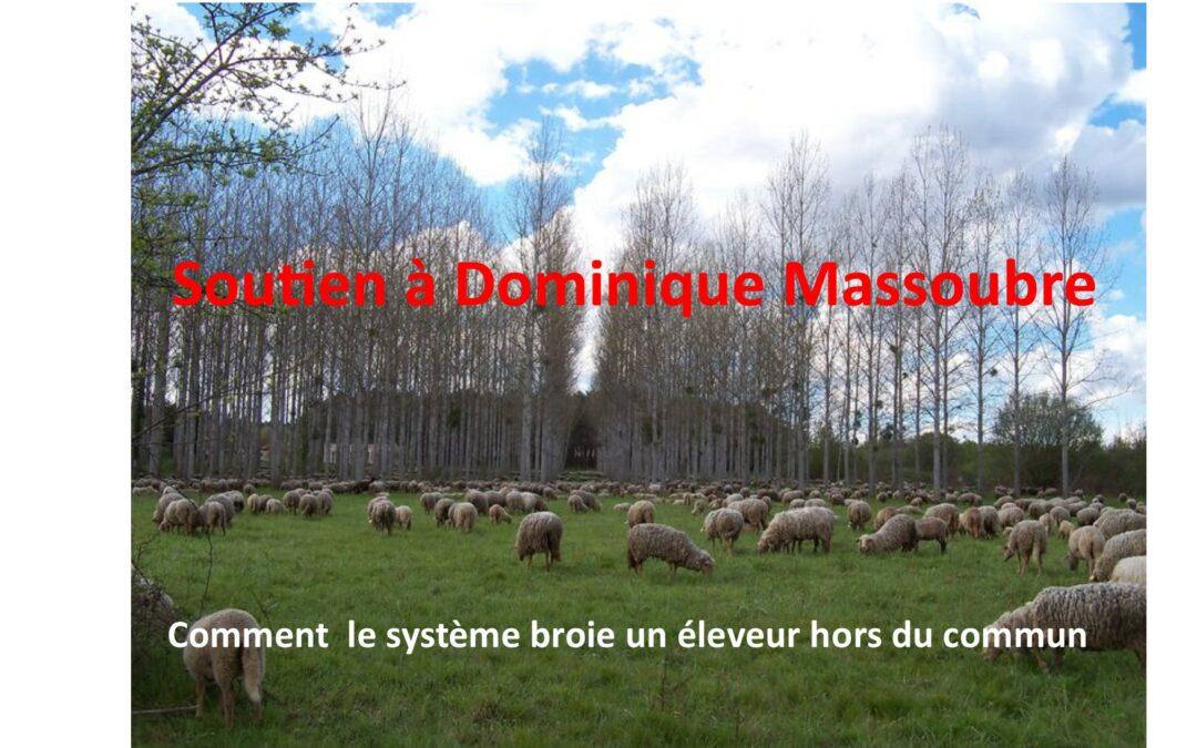 Dominique Massoubre : comment le système broie un éleveur hors normes !